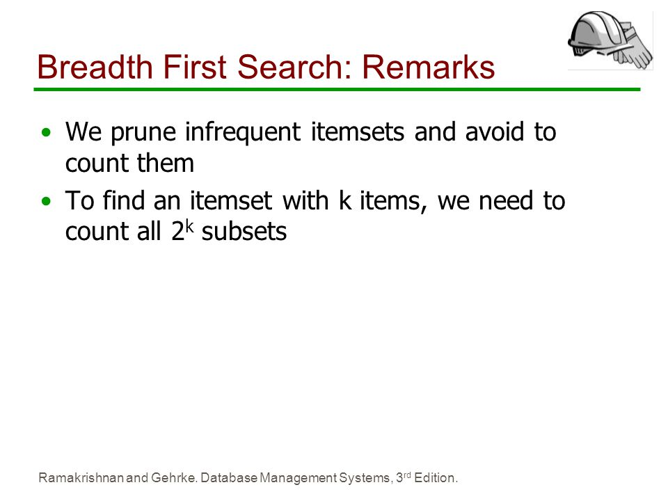 Breadth First Search: Remarks