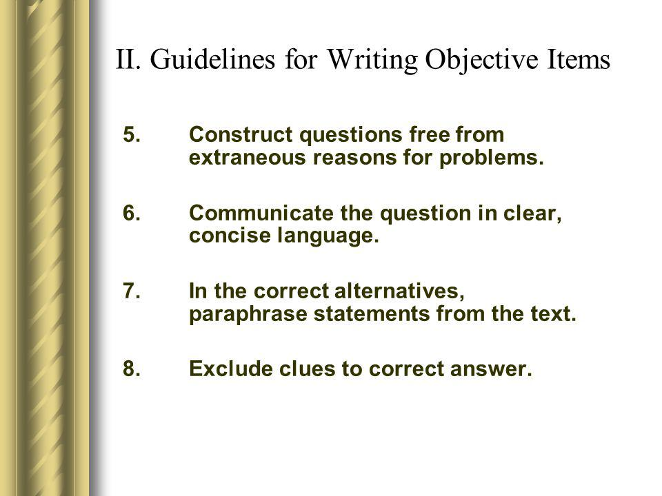 II. Guidelines for Writing Objective Items