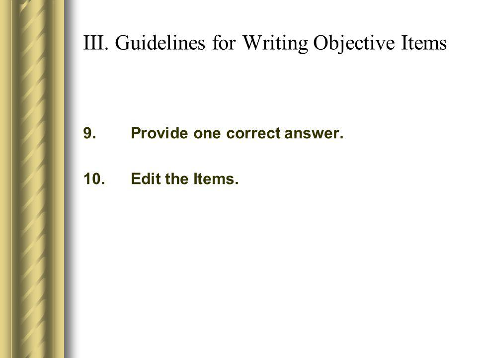 III. Guidelines for Writing Objective Items