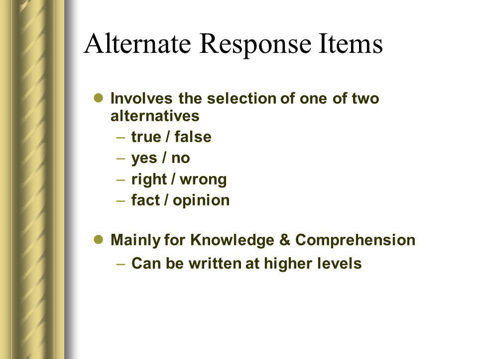 Alternate Response Items