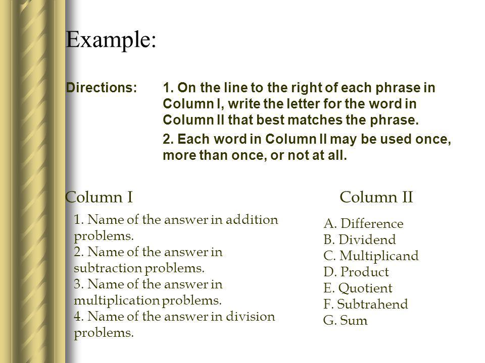Example: Column I Column II