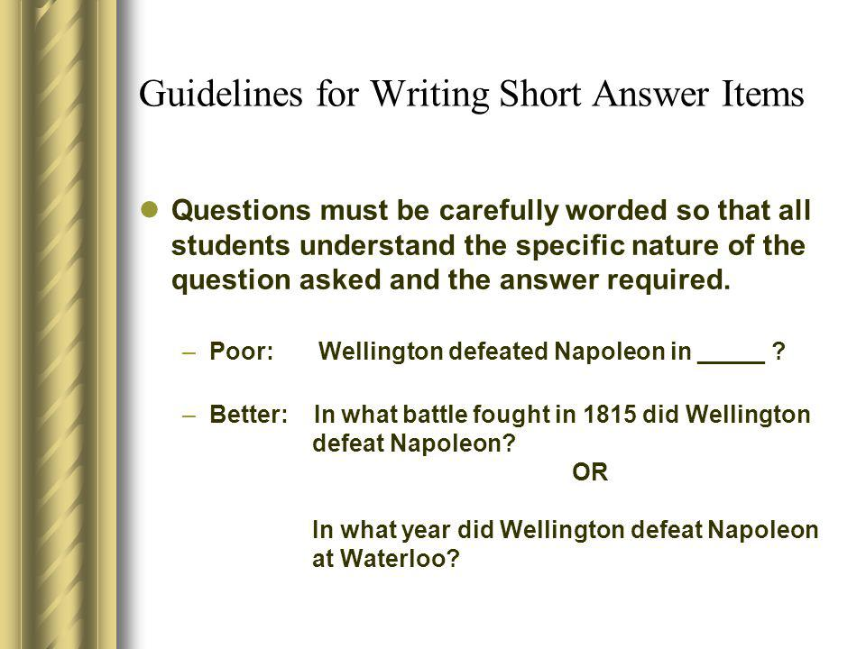 Guidelines for Writing Short Answer Items