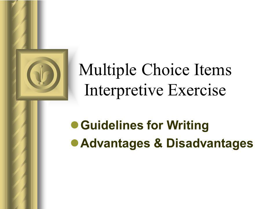 Multiple Choice Items Interpretive Exercise