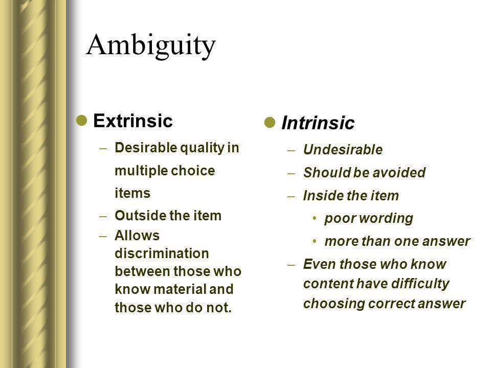 Ambiguity Extrinsic Intrinsic