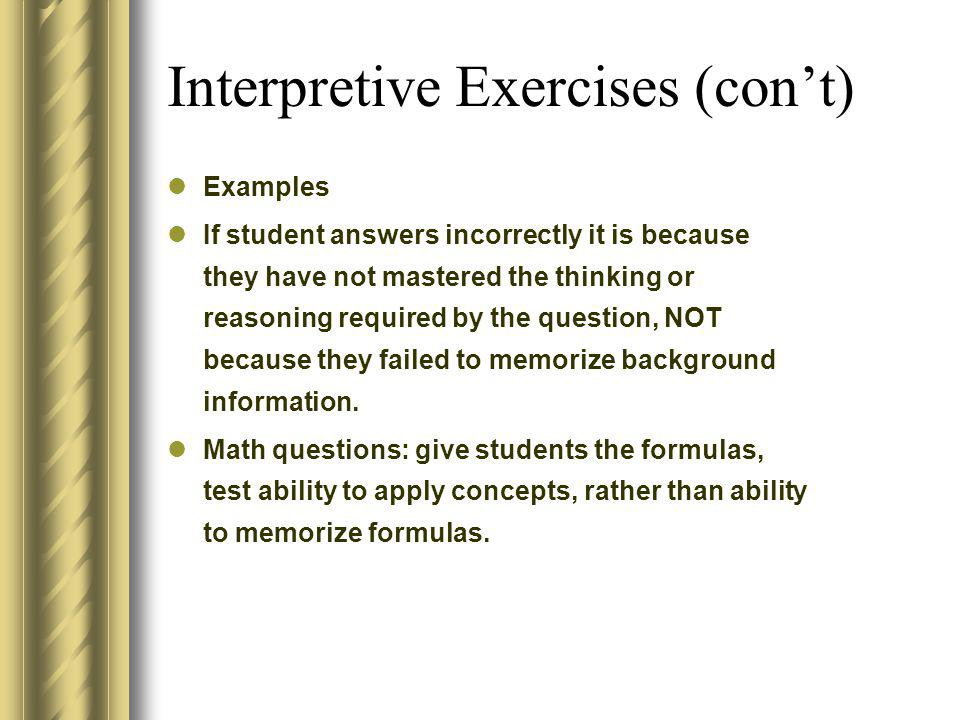 Interpretive Exercises (con't)