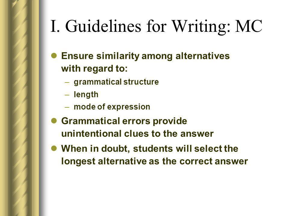 I. Guidelines for Writing: MC