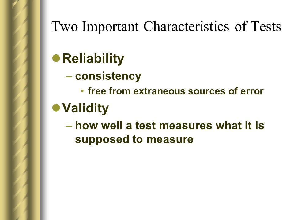 Two Important Characteristics of Tests