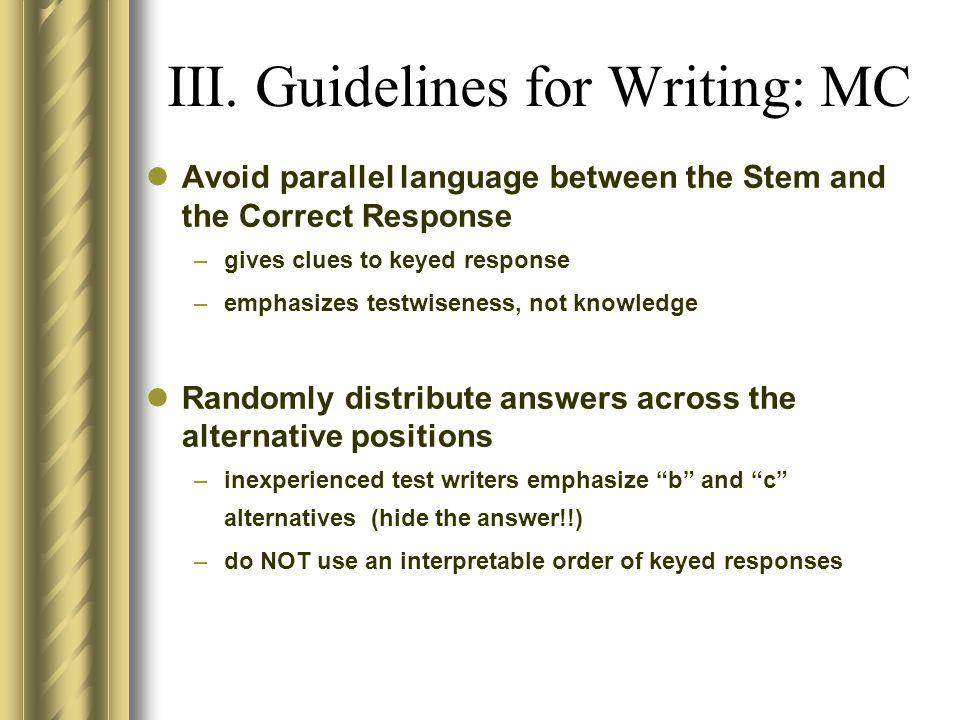 III. Guidelines for Writing: MC