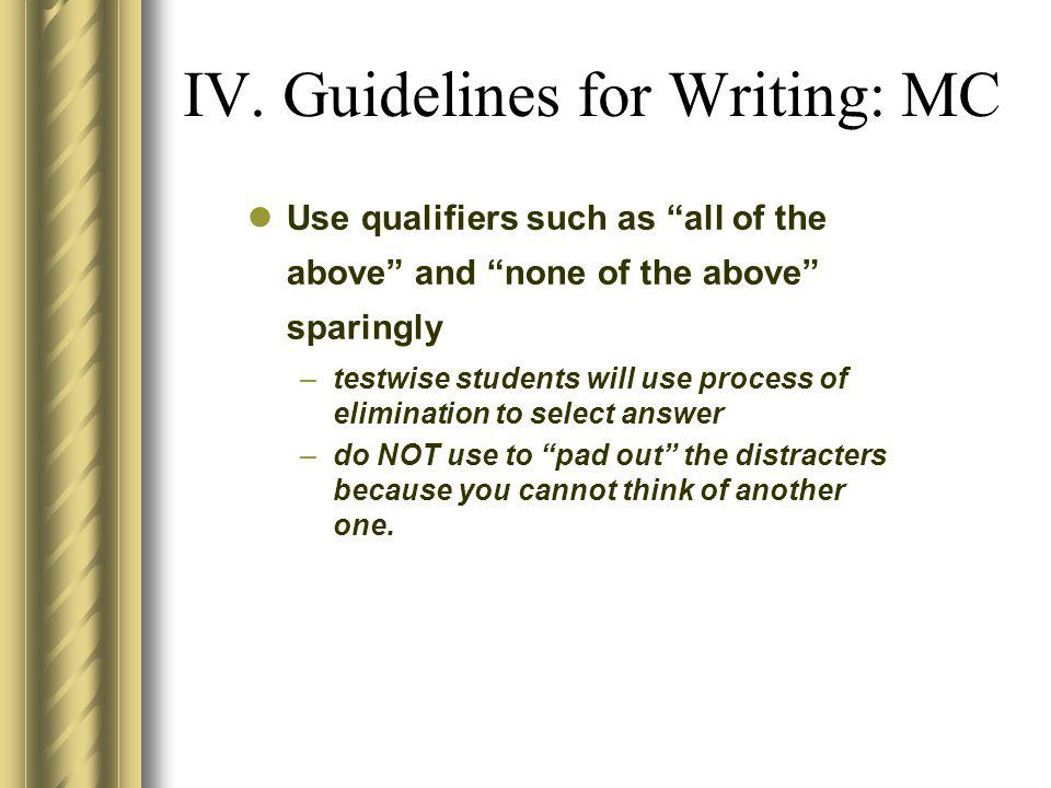 IV. Guidelines for Writing: MC