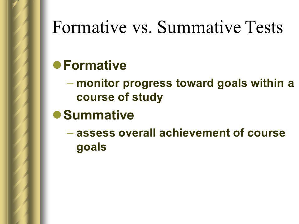 Formative vs. Summative Tests