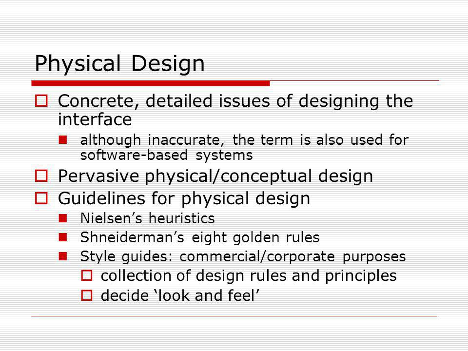 Physical Design Concrete, detailed issues of designing the interface