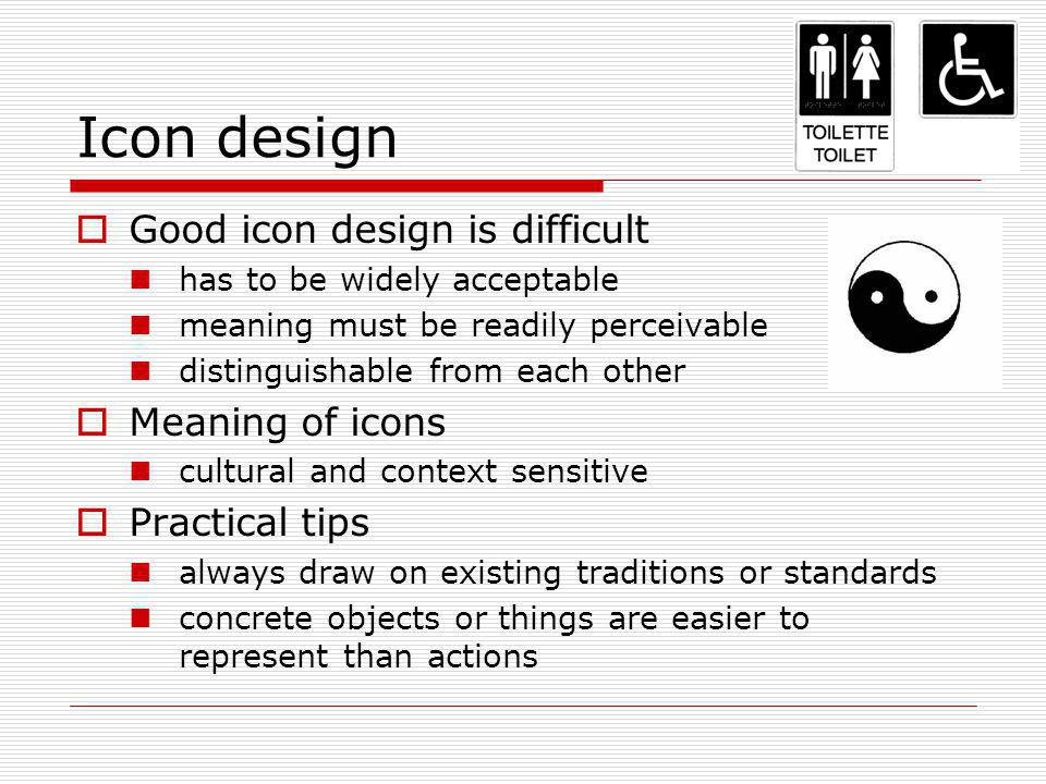 Icon design Good icon design is difficult Meaning of icons