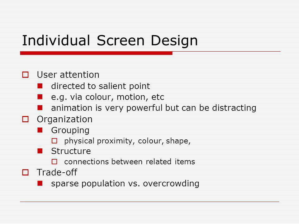 Individual Screen Design
