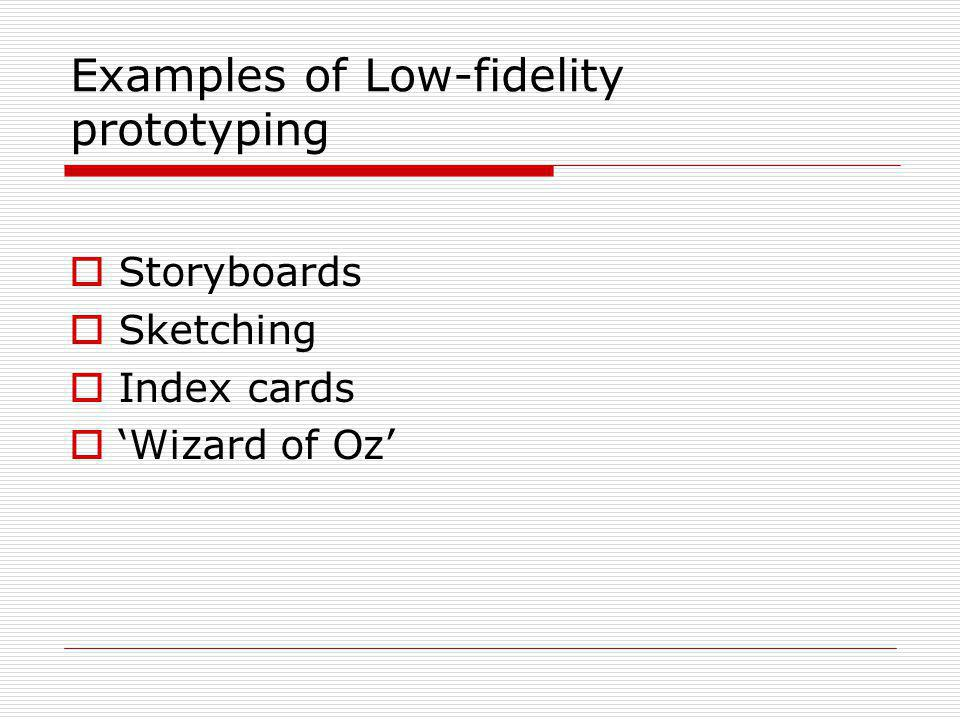 Examples of Low-fidelity prototyping