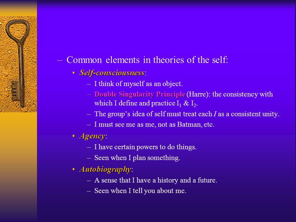 Common elements in theories of the self:
