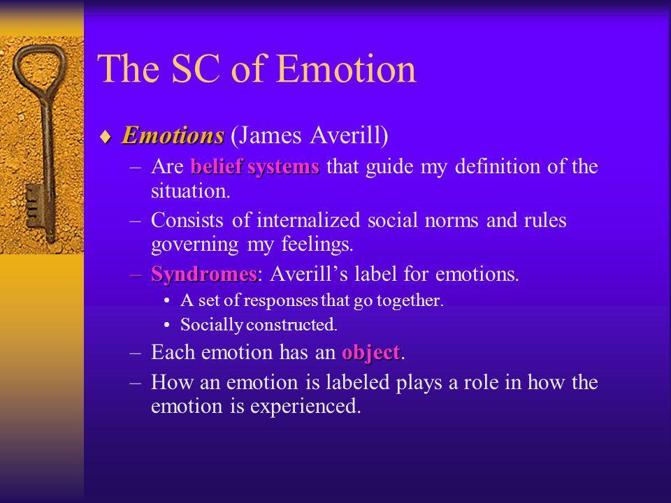 The SC of Emotion Emotions (James Averill)