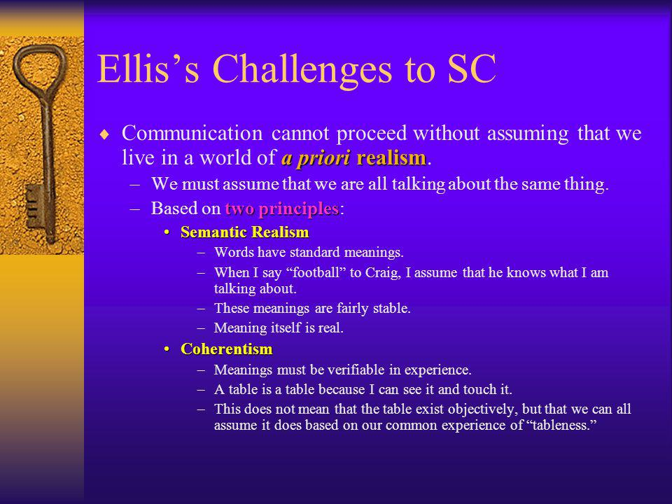 Ellis's Challenges to SC