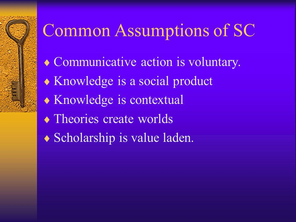 Common Assumptions of SC