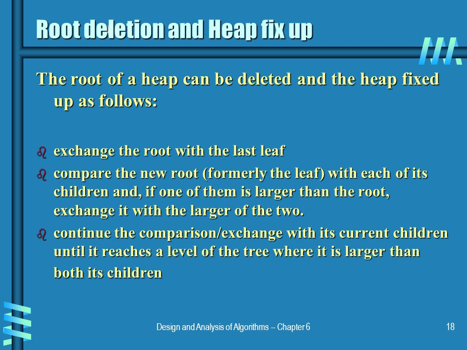 Root deletion and Heap fix up
