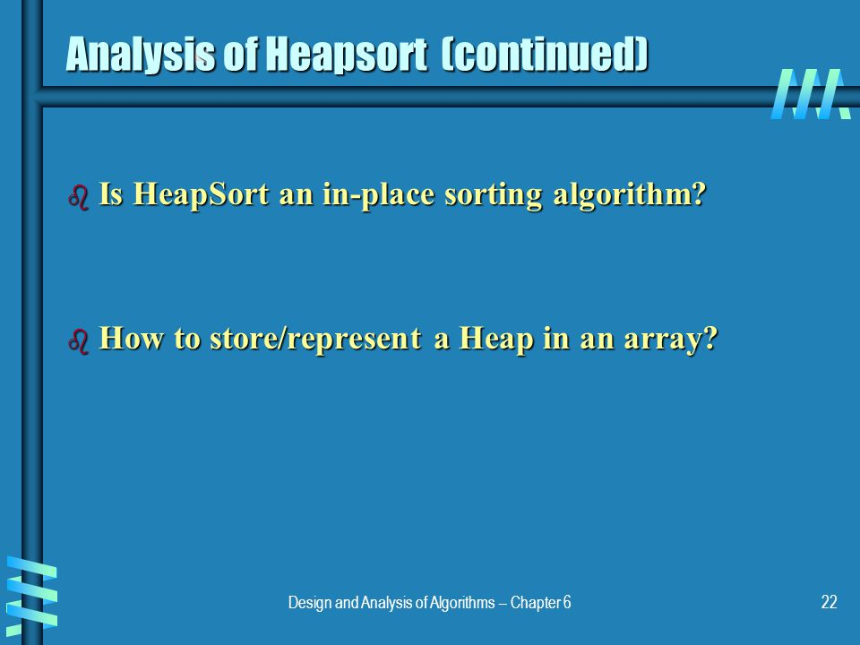 Analysis of Heapsort (continued)