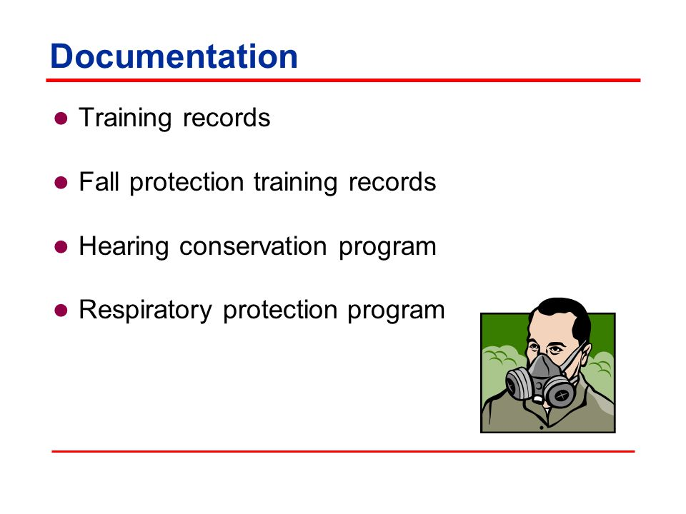 Documentation Training records Fall protection training records