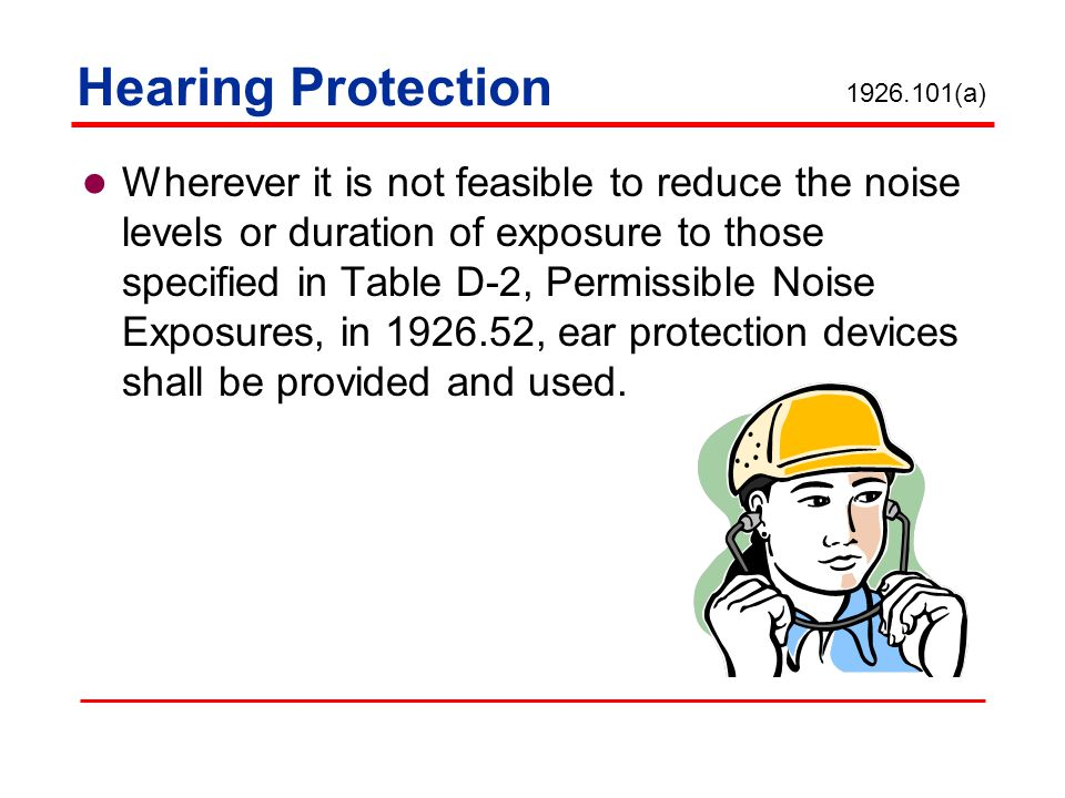 Hearing Protection 1926.101(a)