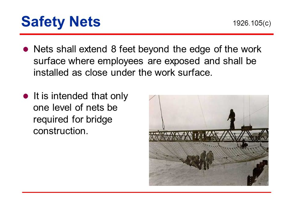 Safety Nets 1926.105(c)