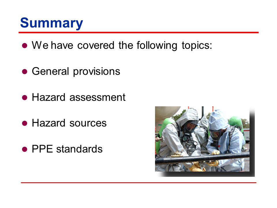Summary We have covered the following topics: General provisions