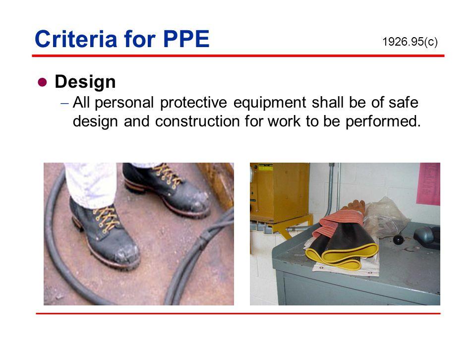 Criteria for PPE Design
