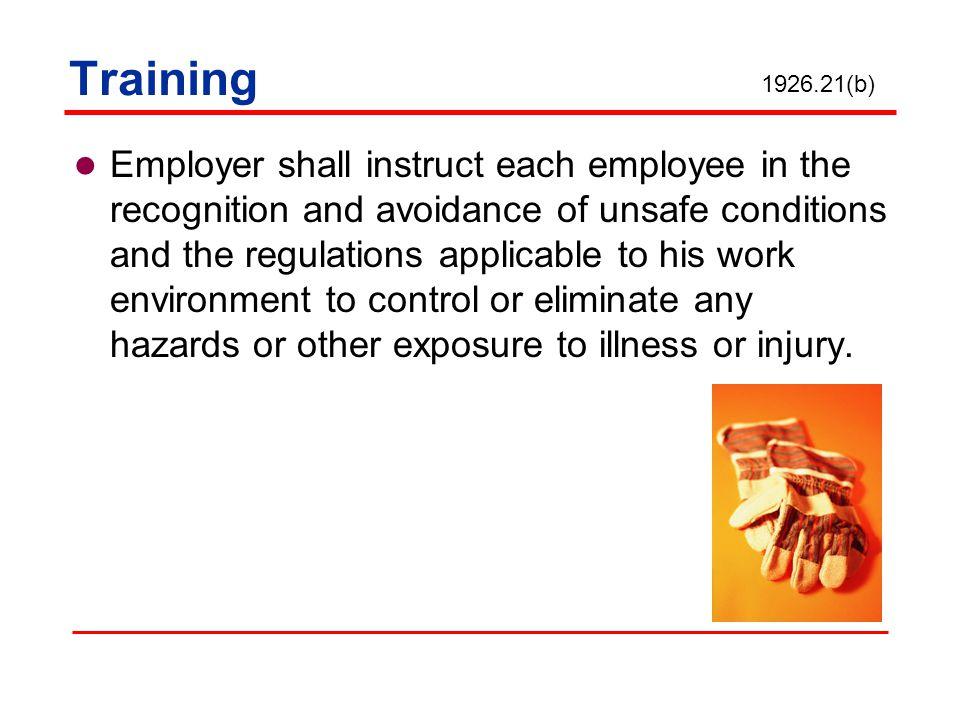 Training 1926.21(b)