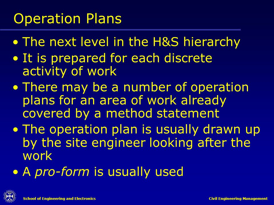 Operation Plans The next level in the H&S hierarchy