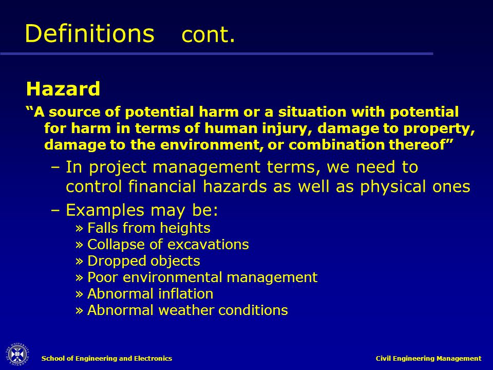 Definitions cont. Hazard
