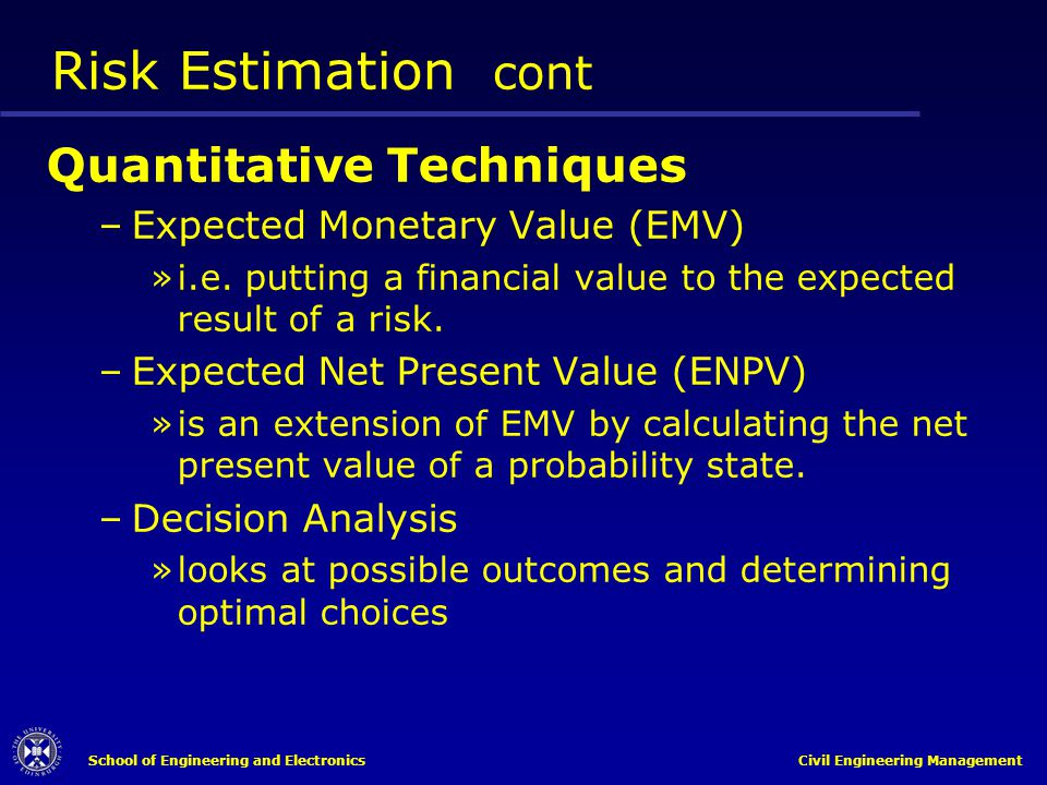Risk Estimation cont Quantitative Techniques