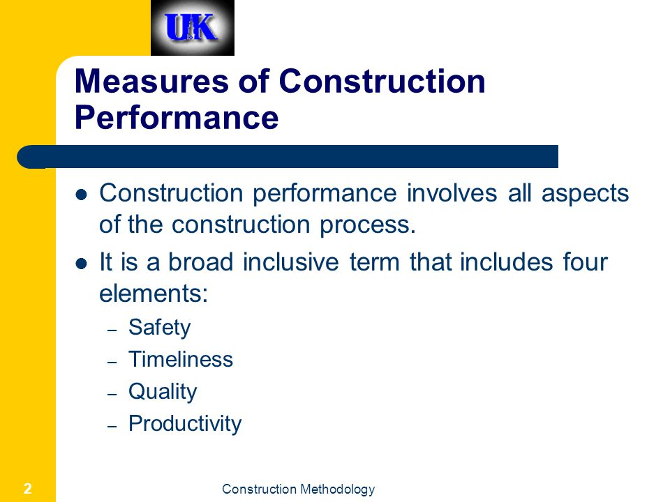 Measures of Construction Performance