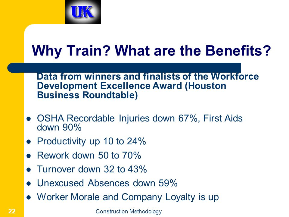 Why Train What are the Benefits