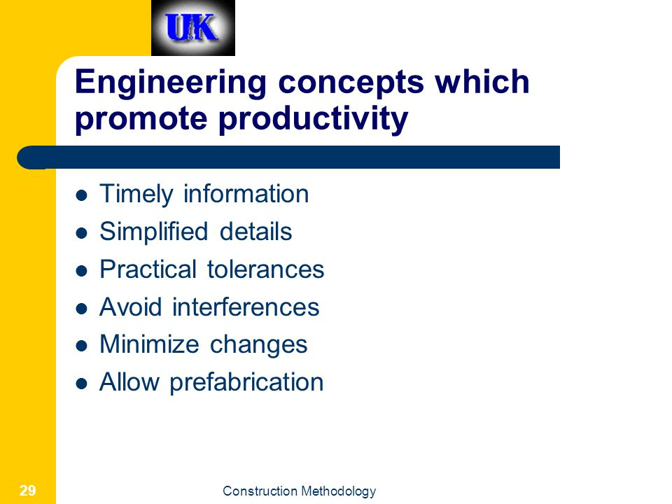 Engineering concepts which promote productivity