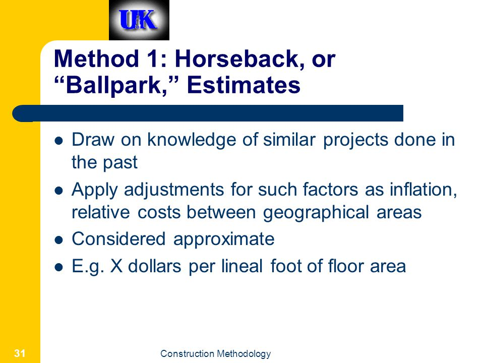 Method 1: Horseback, or Ballpark, Estimates