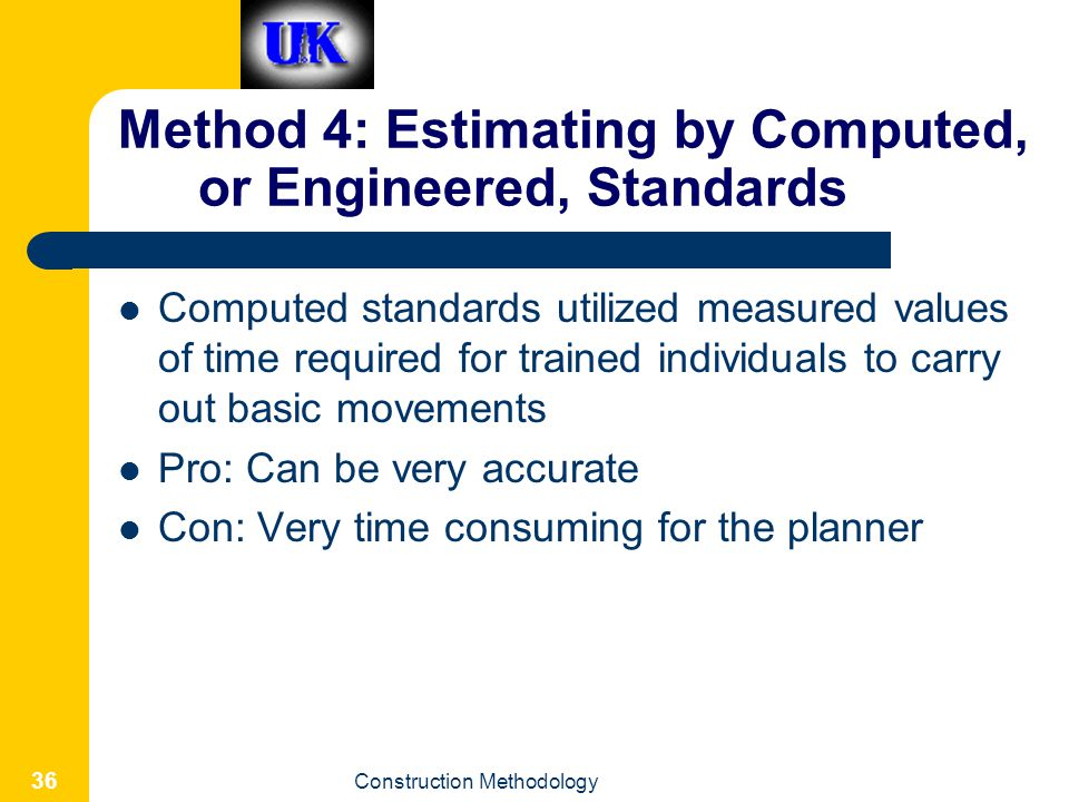 Method 4: Estimating by Computed, or Engineered, Standards