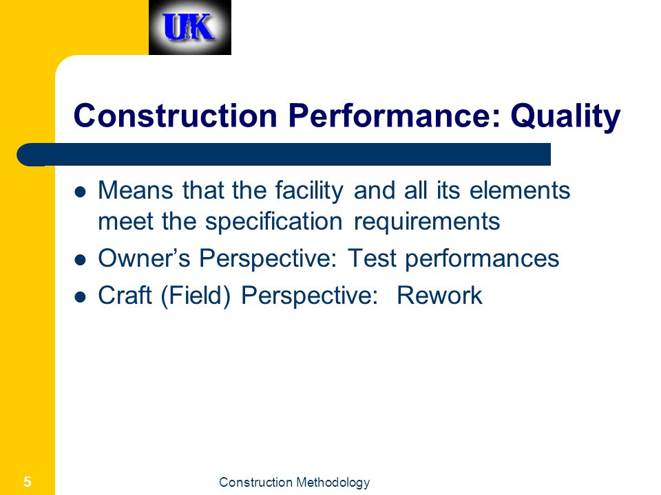 Construction Performance: Quality
