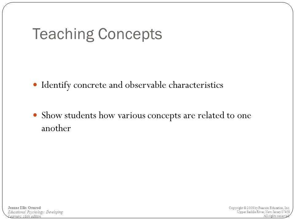 Teaching Concepts Identify concrete and observable characteristics