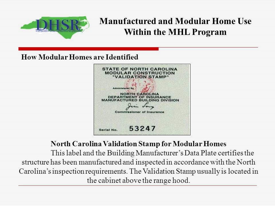Manufactured and Modular Home Use Within the MHL Program