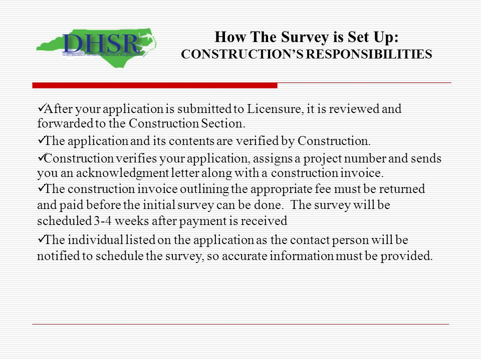How The Survey is Set Up: CONSTRUCTION'S RESPONSIBILITIES