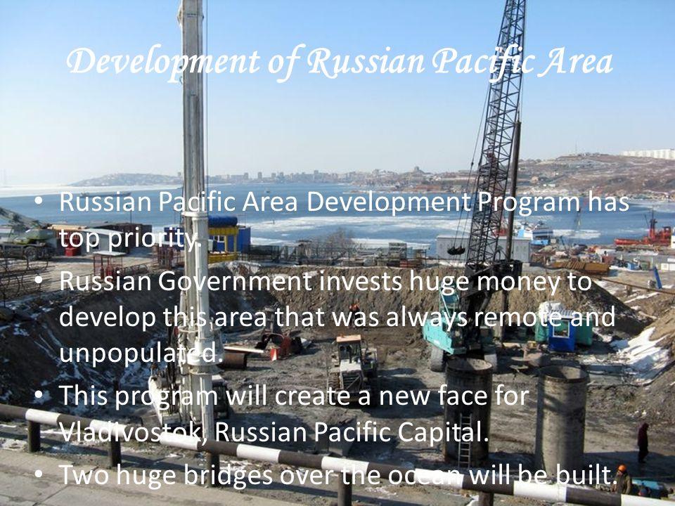 Development of Russian Pacific Area