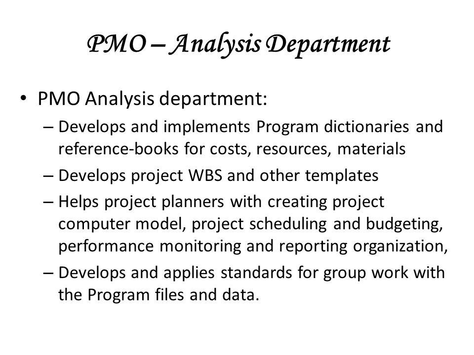 PMO – Analysis Department