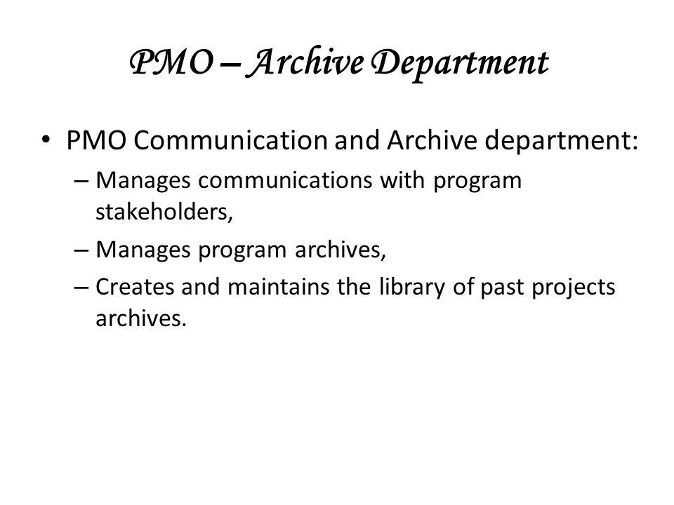 PMO – Archive Department