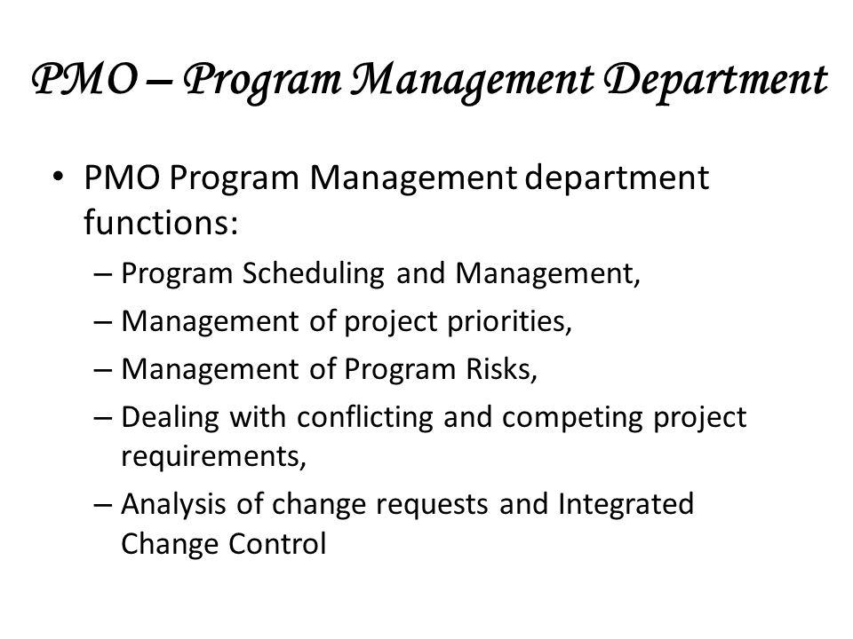 PMO – Program Management Department