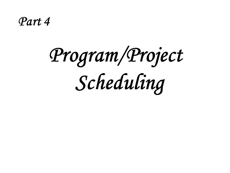 Program/Project Scheduling