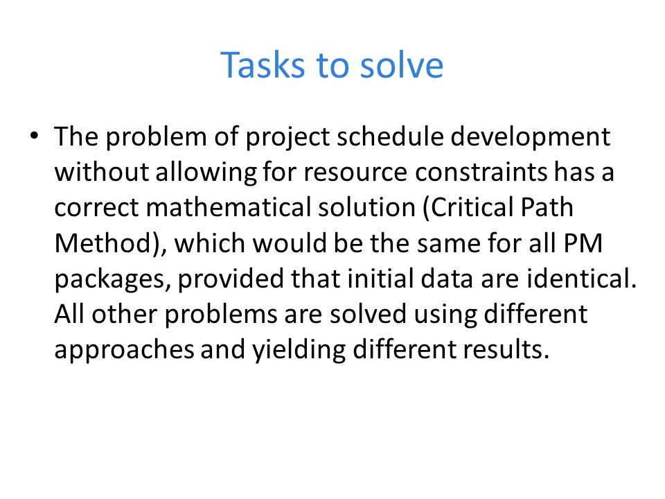 Tasks to solve