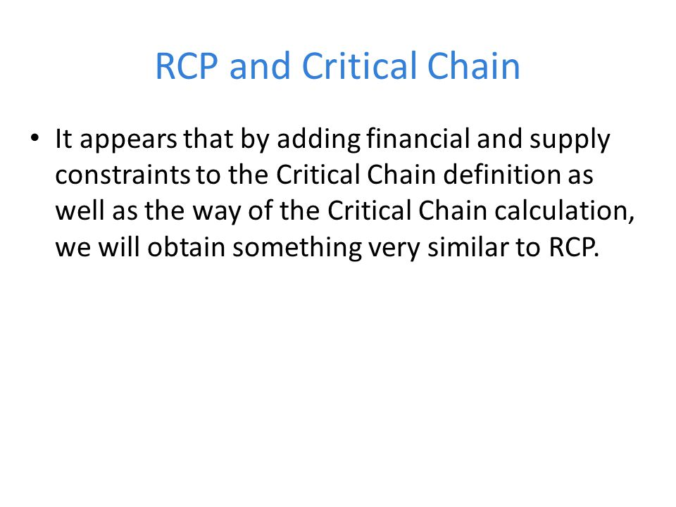 RCP and Critical Chain