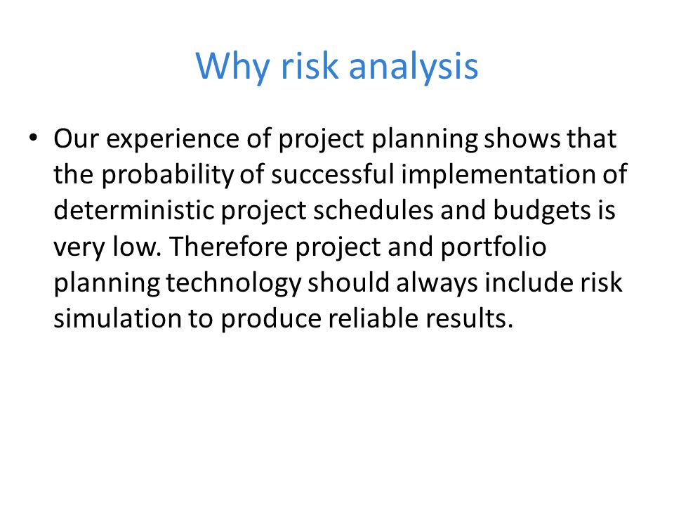 Why risk analysis